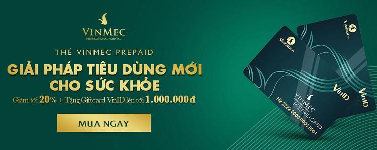 Thẻ Vinmec Prepaid đang giảm giá 20%
